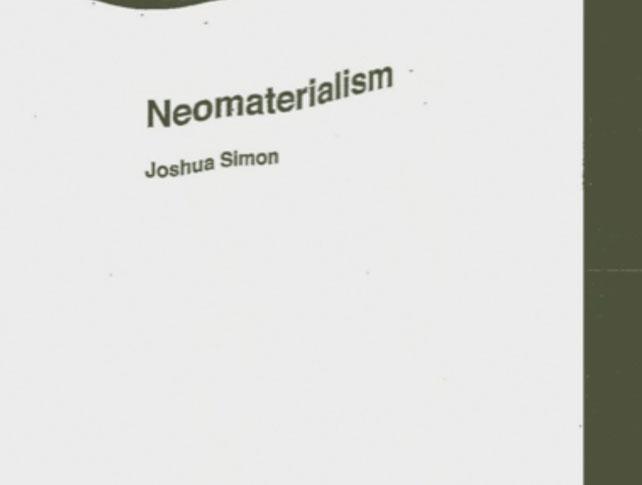 Joshua Simon Neomaterialism